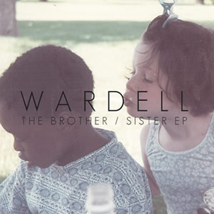 Wardell The Brother Sister